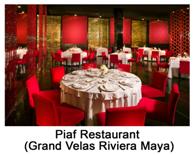 Grand Velas Riviera Maya - Piaf